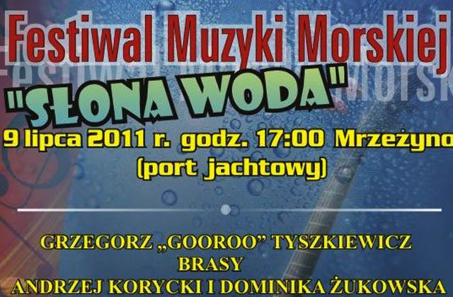 """Mrzeżyno: Festiwal Muzyki Morskiej """"Słona Woda"""""""