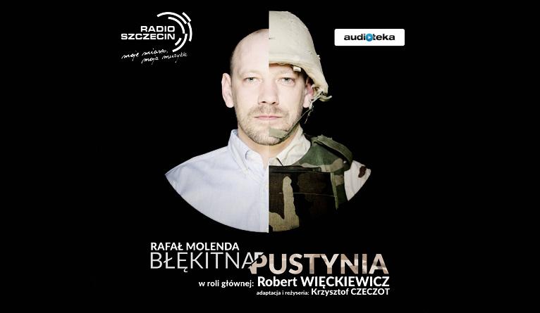 """Audiobook """"Błękitna pustynia"""" napisany przez dziennikarza Radia Szczecin nominowany do nagrody Prix Europa. Fot. Bartek Warzecha"""